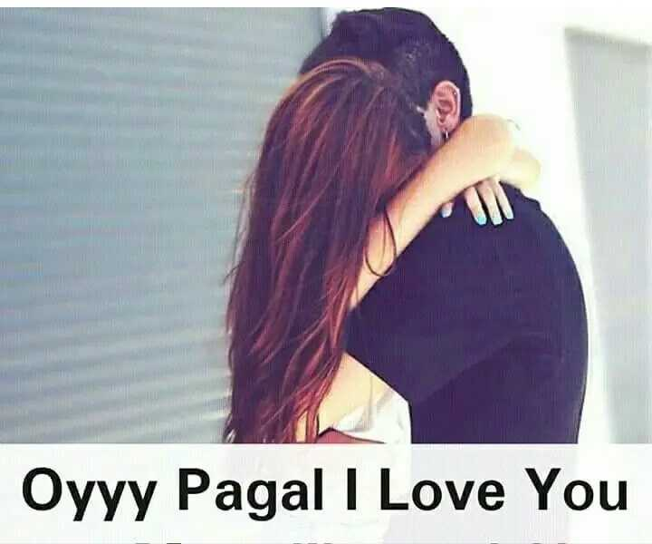 😍 awww... 🥰😘❤️ - Oyyy Pagal I Love You - ShareChat