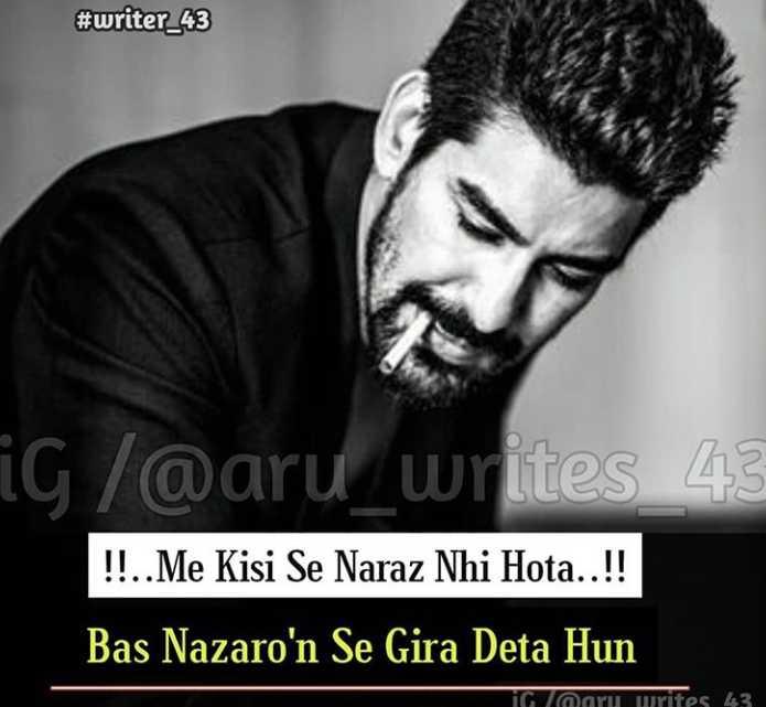 😍 awww... 🥰😘❤️ - # writer _ 43 iG / @ aru _ writes 43 ! ! . . Me Kisi Se Naraz Nhi Hota . . ! ! Bas Nazaro ' n Se Gira Deta Hun in naru writes 43 - ShareChat