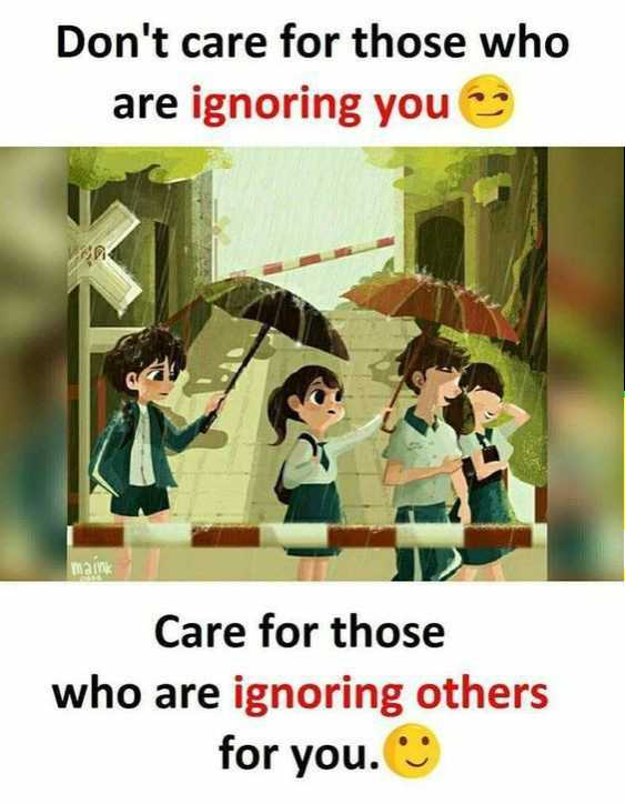 😍 awww... 🥰😘❤️ - Don ' t care for those who are ignoring you Care for those who are ignoring others for you . - ShareChat