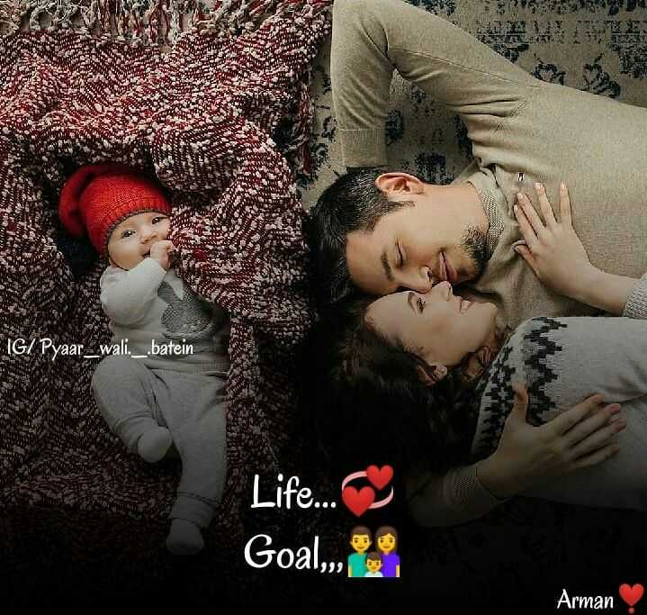 😍 awww... 🥰😘❤️ - $ 34 IGI Pyaar wali . _ . batein Life . . . Goal , Arman - ShareChat