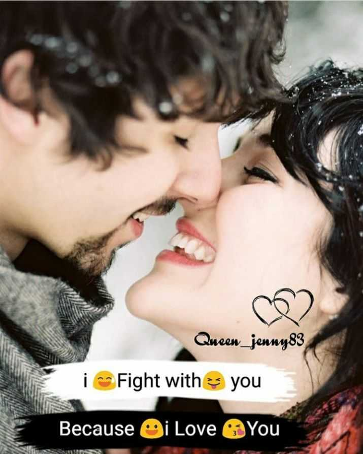 😍 awww... 🥰😘❤️ - 2 Queen _ jenny83 Fight with you i Because Oi Love You - ShareChat