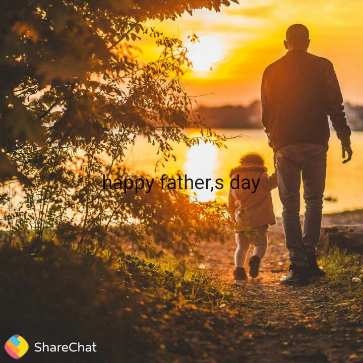 हैप्पी फादर्स डे 👪 - happy father , s day ShareChat - ShareChat