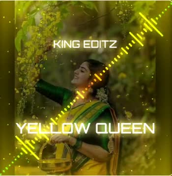 🎶DJ remix songs - KING EDITZ YELLOW QUEEN YELLOW QUEEN KING EDITZ 111111111111011 0 . . . . . - ShareChat