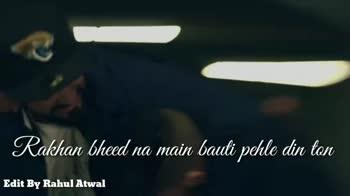 🎥 ਵੀਡੀਓ ਸਟੇਟਸ - Dukh dekhe aa kalle ne par khushiyan Edit By Rahul Atwal Beht aakhiyan kamayian jatt ne Edit By Rahul Atwal - ShareChat
