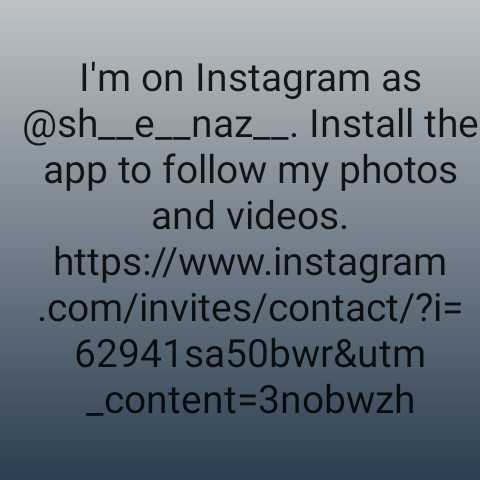 +18 - I ' m on Instagram as @ sh _ _ e _ _ naz _ _ . Install the app to follow my photos and videos . https : / / www . instagram . com / invites / contact / ? i = 62941sa50bwr & utm _ content = 3nobwzh - ShareChat