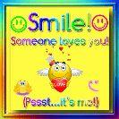 உலக புன்னகை தினம் - Smile ! Someone loves you ! LOVE ( Pssst . . . it ' s me ! )  - ShareChat