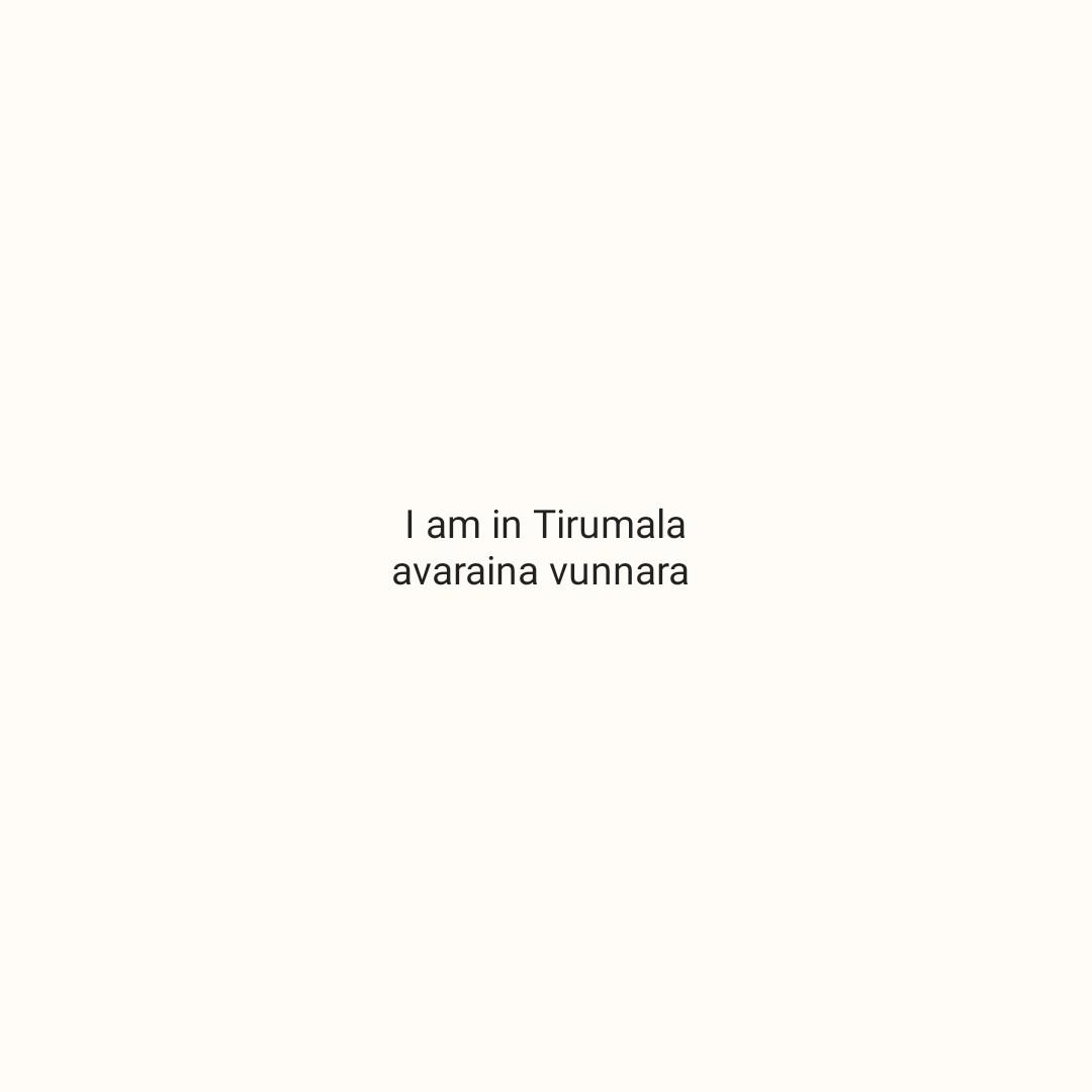 🔱తిరుమల తిరుపతి - I am in Tirumala avaraina vunnara - ShareChat