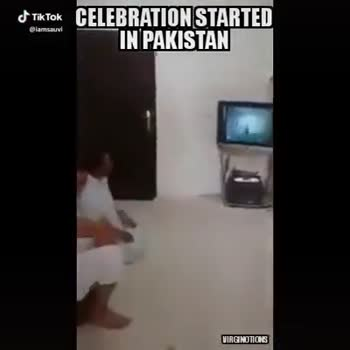 ind vs pak - CELEBRATION STARTED IN PAKISTAN @ lamsauvi VIRGINOTIONS CELEBRATION STARTED IN PAKISTAN elamuuvi VIRCINOTIONS - ShareChat