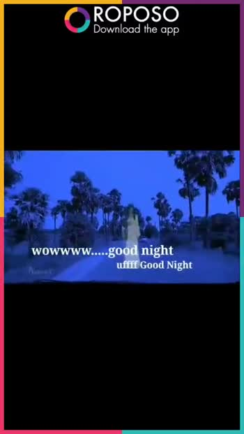 রাতের বিভীষিকা☠️ - ROPOSO Download the app wowwww . . . . . good night uffff Good Night ROPOSO Download the app - ShareChat