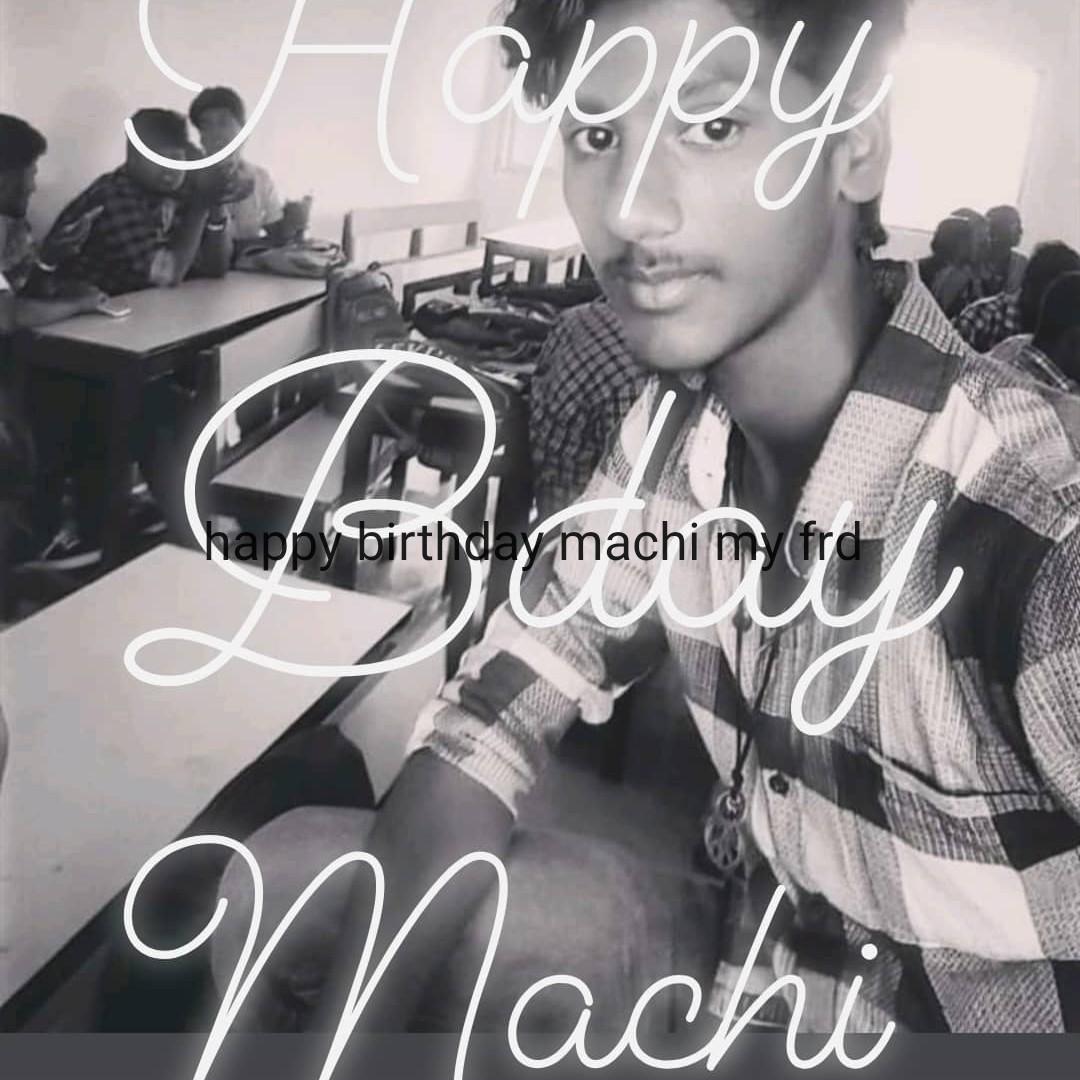 friend vs lover - happy birthday machi my frd - ShareChat