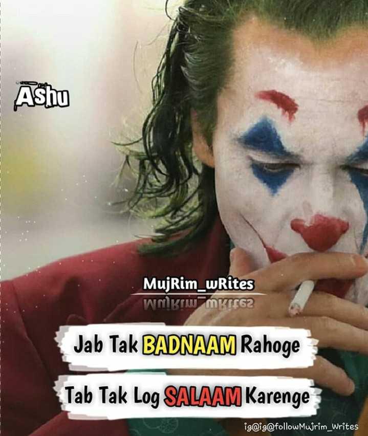 bad boy - Ashu MujRim _ writes Wakaw mk762 Jab Tak BADNAAM Rahoge Tab Tak Log SALAAM Karenge ig @ ig @ follow Mujrim _ writes - ShareChat