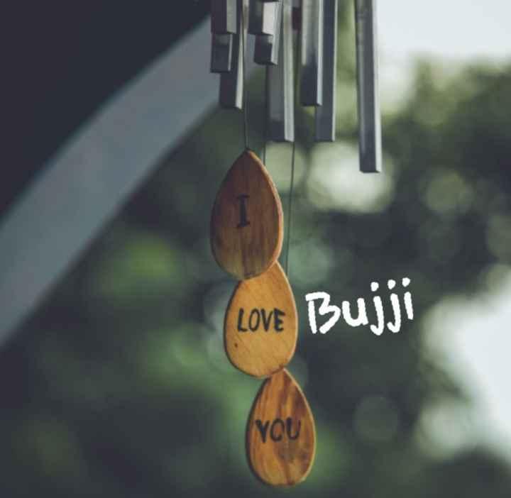 bavamardal - ( LOVE Bujji NOU - ShareChat