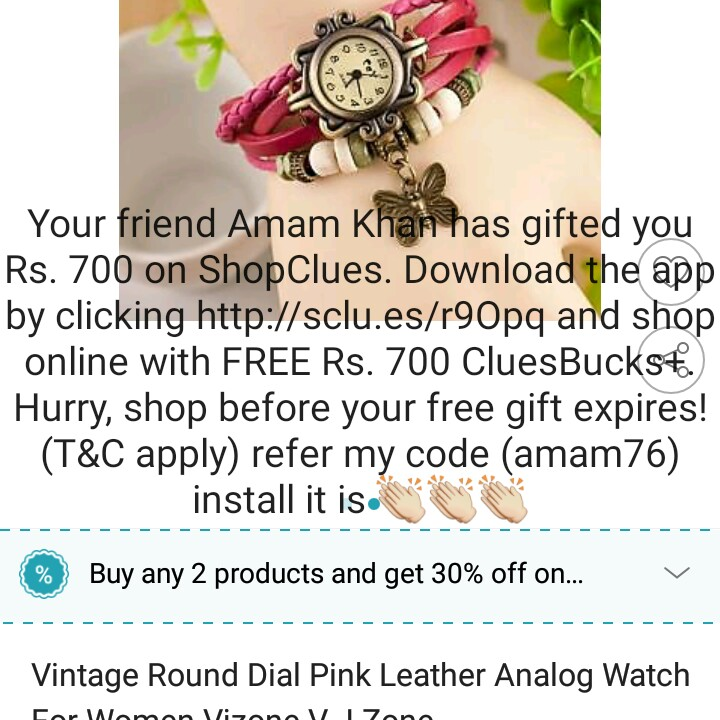 my prime shop - Your friend Amam Khan has gifted you Rs . 700 on ShopClues . Download the app by clicking http : / / sclu . es / r90pq and shop online with FREE Rs . 700 CluesBucks . ) Hurry , shop before your free gift expires ! ( T & C apply ) refer my code ( amam76 ) install it is . - - - - - - - - - - - - - - - - - - - - - - - - - - - - - - - - - - - - % Buy any 2 products and get 30 % off on . . v - - - - - - - - - - - - - - - - - - - - - - - Vintage Round Dial Pink Leather Analog Watch for Women Vizon Zone - ShareChat