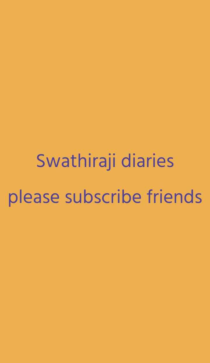 beauty tips - Swathiraji diaries please subscribe friends - ShareChat
