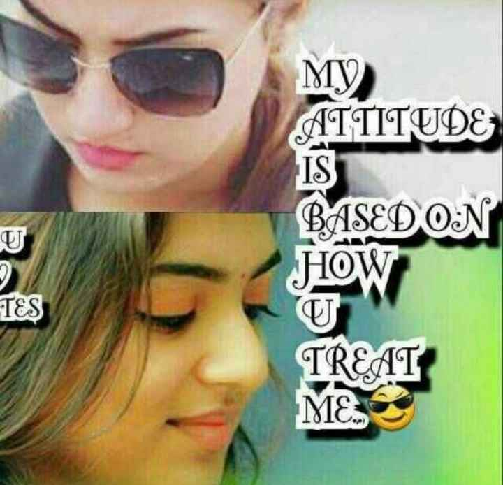 be single - МУ ) ATTITUDE IST BASED ON HOW TES TREAT ME - ShareChat