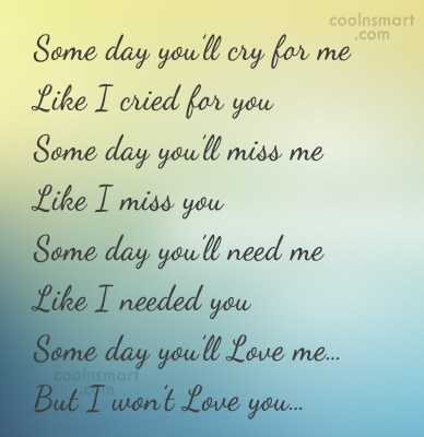 😅 best memes - coolnsmart Some day you ' ll cry for me Like I cried for you Some day you ' ll miss me Like I miss you Some day you ' ll need me Like I needed you Some day you ' ll Love me . . . But I won ' t Love you . - ShareChat