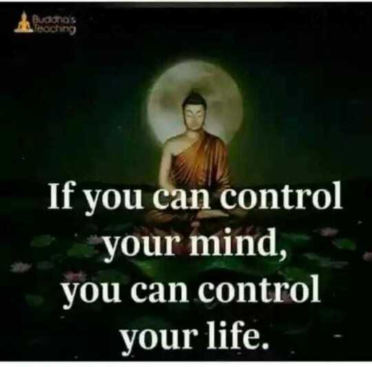 best quote.... - If you can control your mind , you can control your life . - ShareChat
