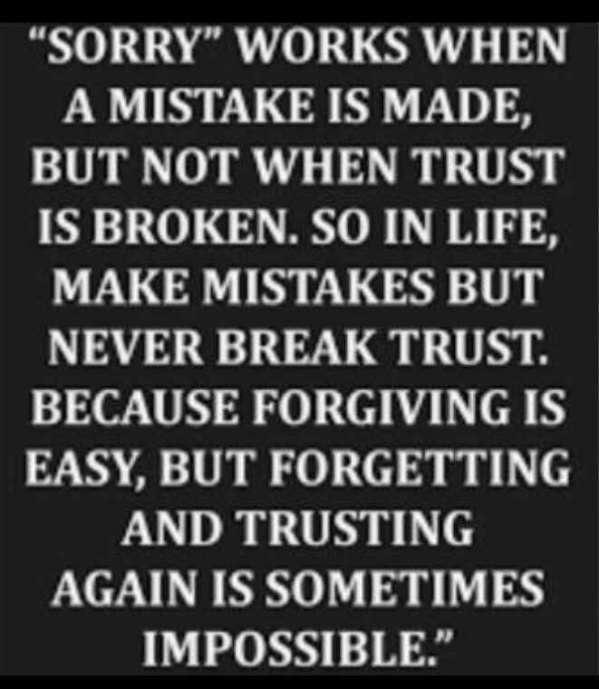 best whats ap dp - SORRY WORKS WHEN A MISTAKE IS MADE , BUT NOT WHEN TRUST IS BROKEN . SO IN LIFE , MAKE MISTAKES BUT NEVER BREAK TRUST . BECAUSE FORGIVING IS EASY , BUT FORGETTING AND TRUSTING AGAIN IS SOMETIMES IMPOSSIBLE . - ShareChat