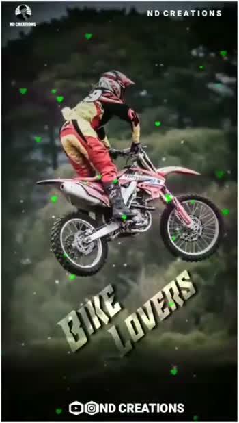 bike lover 😘 - ND CREATIONS NDOSLATIONS BIKE LOVERS OOND CREATIONS ND CREATIONS ND CREATIONS LOVERS OOND CREATIONS - ShareChat