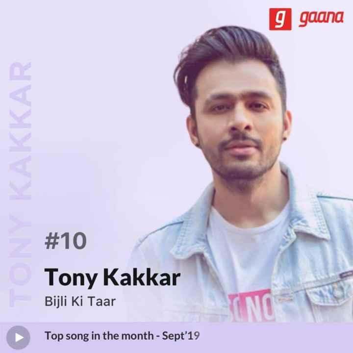 bijlikitaar - 9 gaana KAKKAR # 10 Tony Kakkar Bijli Ki Taar Top song in the month - Sept ' 19 - ShareChat
