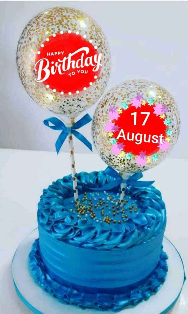 birthday - HAPPY Birthday TO YOU 17 August - ShareChat