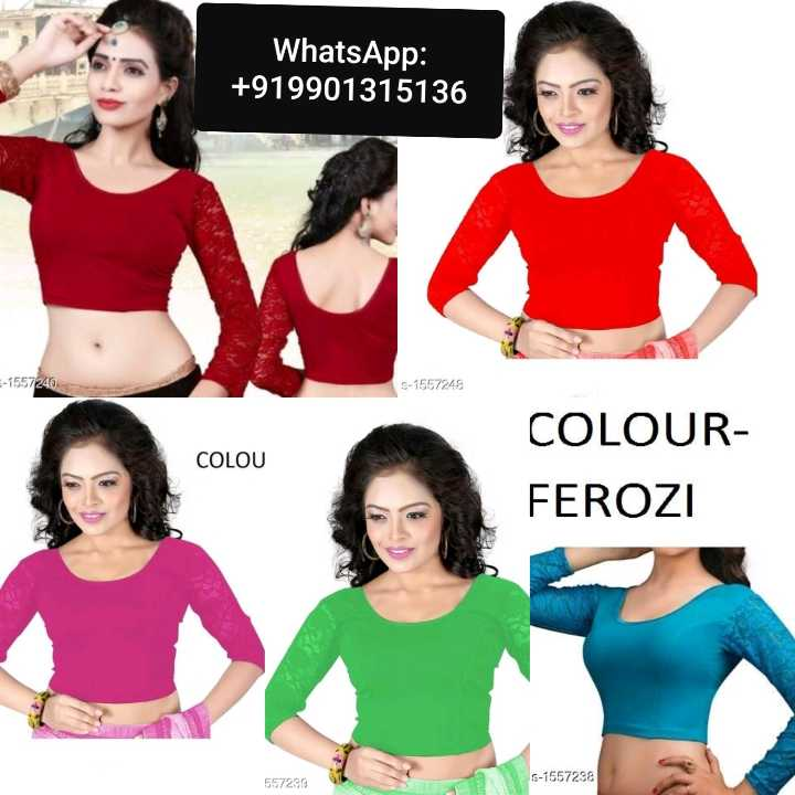 blouse  designs. .. - WhatsApp : + 919901315136 - 1557240 5 - 1557248 COLOU CRO COLOUR FEROZI FEROZI 557239 3 S - 1557238 - ShareChat