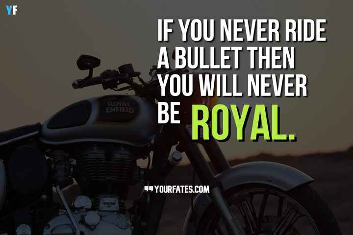 🏍bullet lovers - IF YOU NEVER RIDE A BULLET THEN YOU WILL NEVER BE ROYAL . ROYAL ENFIEL DE YOURFATES . COM TWINSPARK 350 - ShareChat