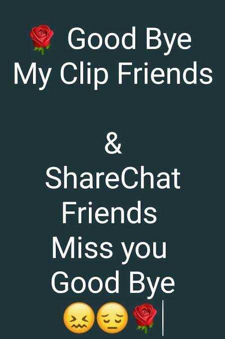 👋👋👋 bye bye forever - Good Bye My Friends ShareChat Friends Miss you Good Bye - ShareChat