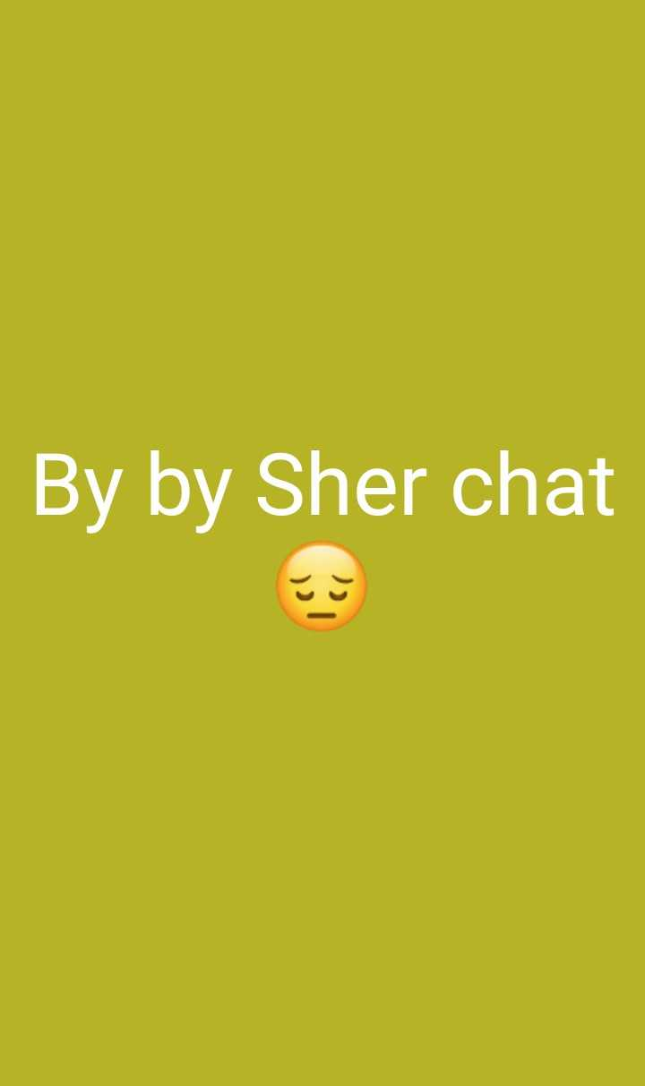 bye bye share chat - By by Sher chat - ShareChat