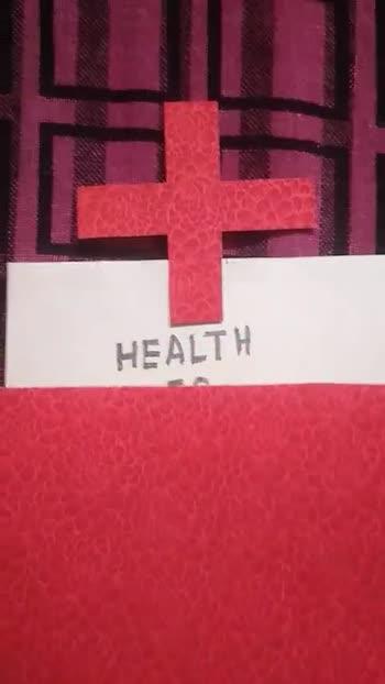 ❌ वर्ल्ड रेड क्रॉस डे - HEALTH HEALTH IS WEALTH - ShareChat