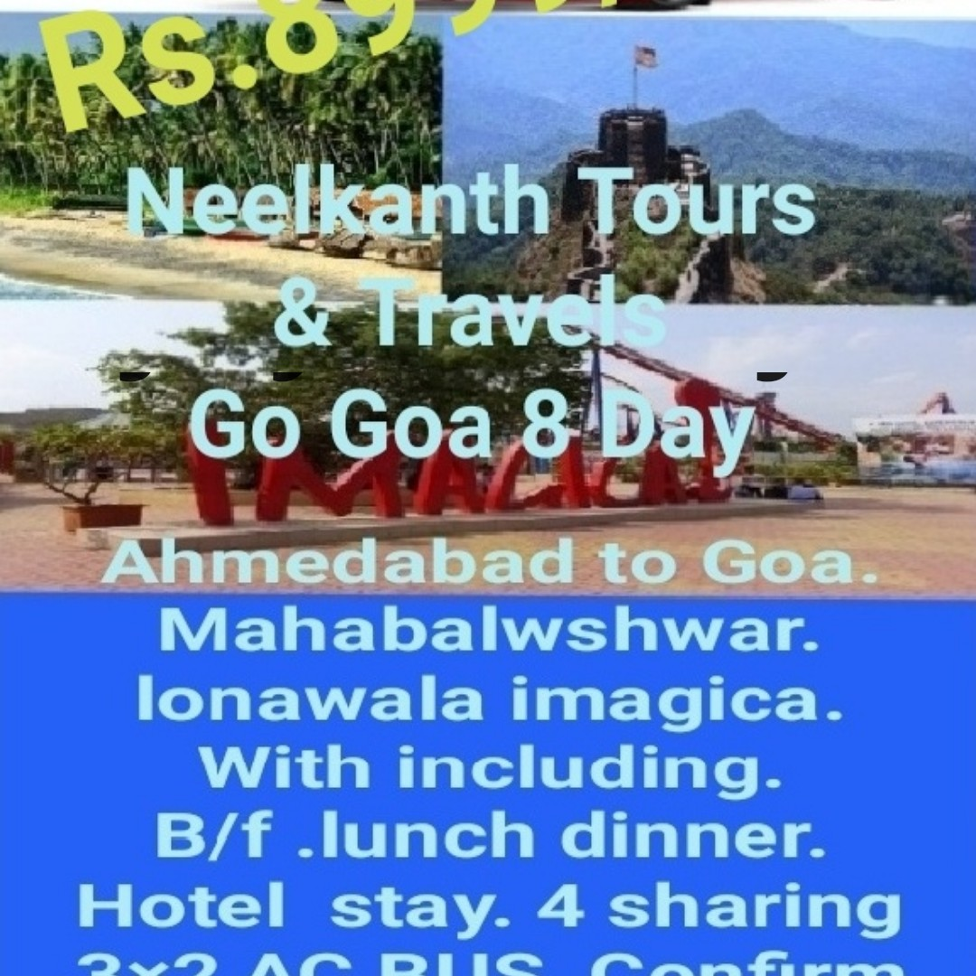 jay mataji - R5 . 0 * Neelkanth Tours & ltave Go Goa 8 Day - Ahmedabad to Goa . Mahabalwshwar . Ionawala imagica . With including . B / f . lunch dinner . Hotel stay . 4 sharing PARIS Conf Turm - ShareChat