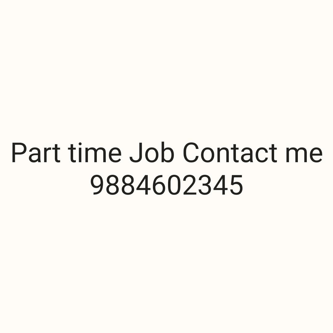 💁♀️வேலை வாய்ப்பு குறிப்புகள் - Part time Job Contact me 9884602345 - ShareChat