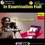 exam - ಪೋಸ್ಟ್ ಮಾಡಿದವರು : @ mahima3853 Posted On : ShareChat In Examination Hall Wait for End TROLL * Me to My Brain ICON Troll icon FD / Troll Icon ಪೋಸ್ಟ್ ಮಾಡಿದವರು : @ mahima3853 Posted On : ShareChat In Examination Hall TROLL ICON * & My Brain to Me Troll icon Hetalla FD / Troll Icon - ShareChat