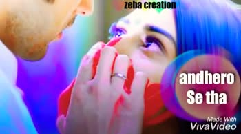 💔दर्द-ए-दिल - zeba creation in andhero main fir Made w VivaVideo zeba creation jo tu mera humdard hai Made warme VivaVideo - ShareChat