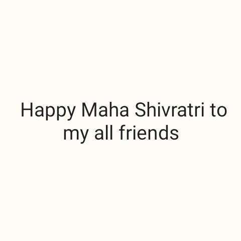 🙏 મહા શિવરાત્રી - Happy Maha Shivratri to my all friends - ShareChat