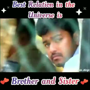 அண்ணன் தங்கை - Best Relation in the Universe is Thalapathy and - Brother and Sister Best Relation in the Universe is Thalapathy - sis _ divya Brother and Sister - ShareChat