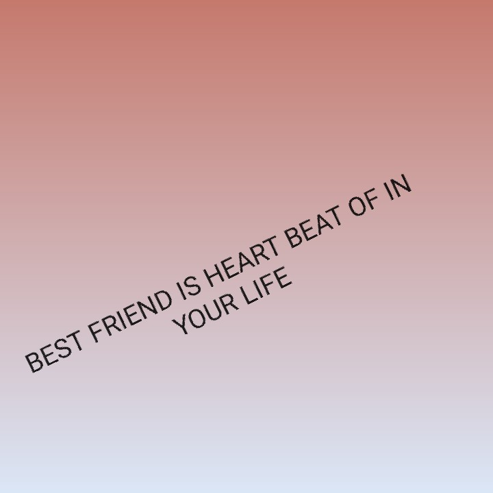 best quotations - YOUR LIFE BEST FRIEND IS HEART BEAT OF IN - ShareChat