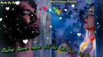 🎥WhatsApp वीडियो - Beautiful Lover Creation Aasman se zameen tak teri aarzoo Made - By Rohan Beautiful Lover Creation Made - By Rohan Mert aankhon mein rehte hain - ShareChat