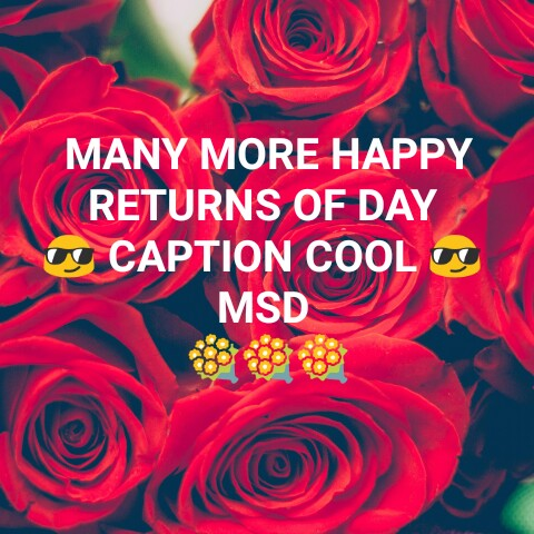 🏏HBD தோனி - MANY MORE HAPPY RETURNS OF DAY U CAPTION COOL OS MSD - ShareChat
