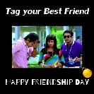 காவிரி நீர் - Tag your Best Friend HAPPy FRIENDSHIP DAY - ShareChat