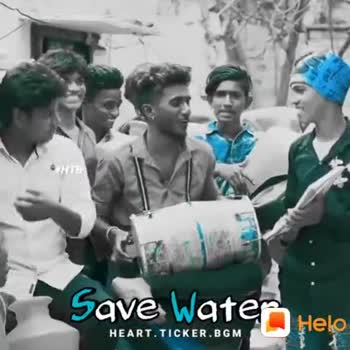 life🤦🤷 - he # HTB Save Water : HEART . TICKER . BGM : Share Shayris , Quotes , WhatsApp Status GET IT ON Google Play - ShareChat