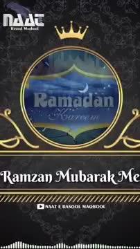 islam - NAAT Ramzan Mubarak Me NAAT E RASOOL MAQBOOL ܠܙܠ n ܐ Me Kabe Ko Dekhunga NAAT E RASOOL MAQBOOL - ShareChat