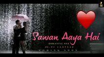 bgm status - AIDC Sawan Aaya Hai ROMANTIC MIX BY : DJ SARFRAZ OMING SOON - ShareChat