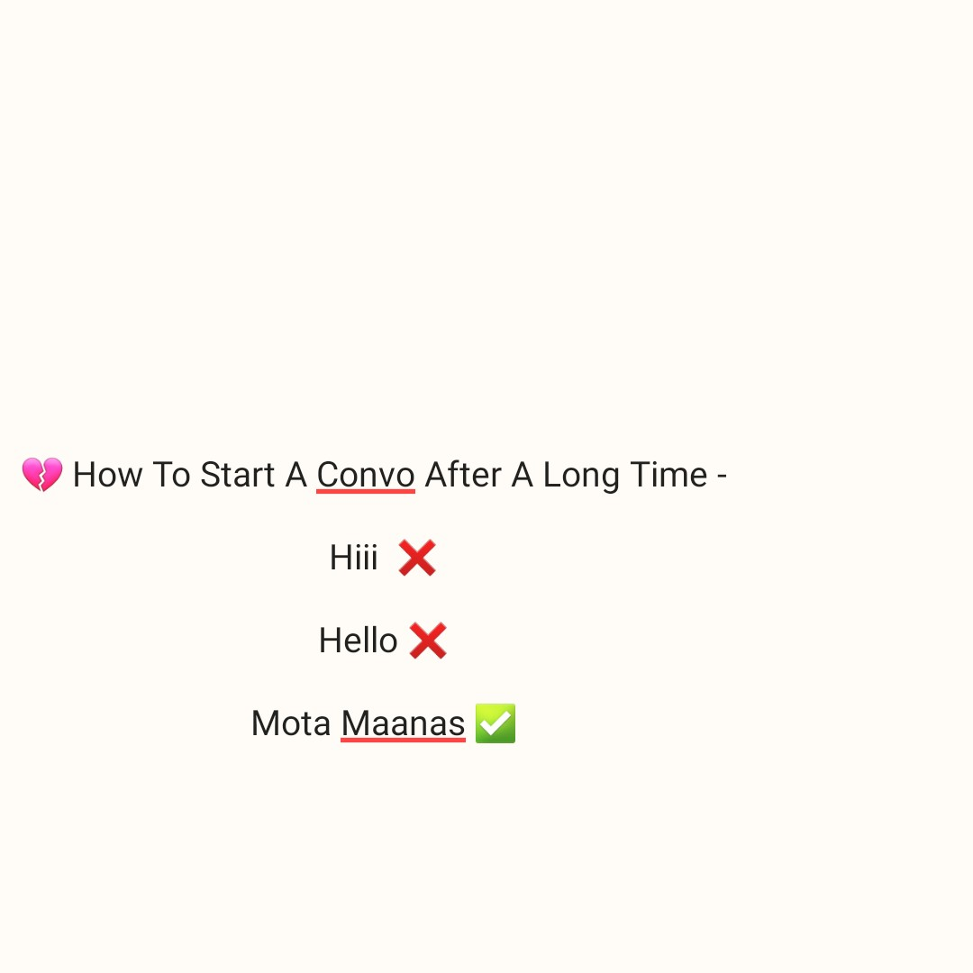 meme - How To Start A Convo After A Long Time - Hiii X Hello X Mota Maanas - ShareChat