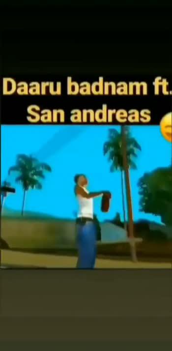 trending - Daaru badnam ft . San andreas - ShareChat
