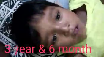 baby video - hear & 6 month 3 year & 6 - ShareChat