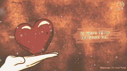 love song...💓 - Tere naam ki koi sadak hai na 7 KITKAT YUV YOUTUBE / KITKAT YUVI - ShareChat