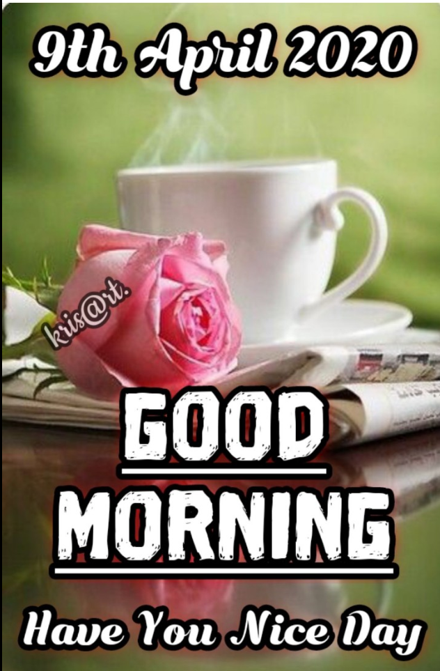 🌷शुभ गुरुवार - 9th April 2020 kris @ rt . GOOD MORNING Have You Nice Day - ShareChat