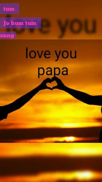 🎶 પિતાના ગીતો - Happy , Father ' s Day jaan . . . . Oh ! I love But માલા પા yo lorene daddy ' મારા વ્હાલા પપ્પા . . હું એવું ઈચ્છું છું કે સ્વર્ગમાં એક ફોન હોય જેથી હું તમારો અવાજ એક છેલ્લીવાર સાંભળી શકું Iઉમરાએ લ્લીવાર સાંભ - ShareChat