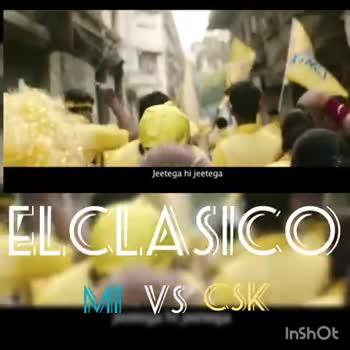 CSK vs MI - WHISTLE PODU ! ELCLASICO MM VS CSKL InShot vivo hotstar hotstar STAR SPORTS hotstar VI fbb D DREAM11 HARRIER Paytm CEAT Me V CCSK - ShareChat